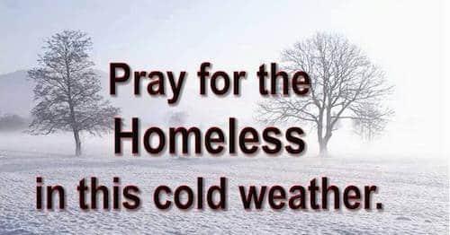 A Christmas prayer: Help the helpless homeless